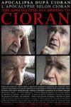 Apocalipsa după Cioran