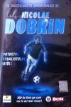 Portretul fotbalistului artist – Viața lui Nicolae Dobrin