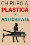Chirurgia plastică în Antichitate