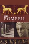 Pompei – Ultima zi