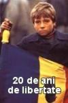 20 de ani de libertate