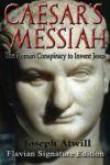 Mesia lui Cezar – Conspirația romană care l-a inventat pe Isus