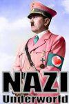 Lumea secreta a nazistilor