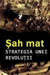 Șah mat: Strategia unei revoluții
