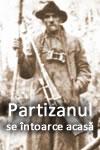 Partizanul se întoarce acasă