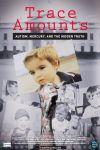 Autismul, mercurul din vaccinuri și adevărul ascuns