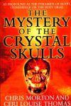 Extratereștrii antici – Misterul craniilor de cristal