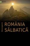 Descoperă România Sălbatică – Mestecănișul de la Reci