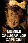 Mumiile călugărilor Capucini