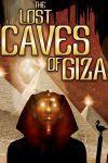 Istoria necunoscută a Egiptului – Tunelurile secrete de sub Platoul Gizeh