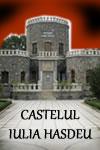 Castelul Iulia Hasdeu – Templul Spiritist de la poalele Carpaților