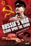 Războiul lui Stalin cu URSS – Sânge pe zăpadă