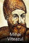 Mihai Viteazul și prima Unire a Românilor