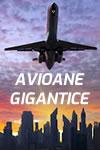 Avioane gigantice
