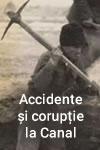 Adevăruri despre trecut: Accidente și corupție la Canalul Dunăre-Marea Neagră. Mortul e de vină
