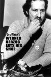 Werner Herzog își mănâncă pantoful